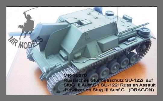MR - 35070 Russisches Sturmgeschütz SU-122i auf StuG III C/D