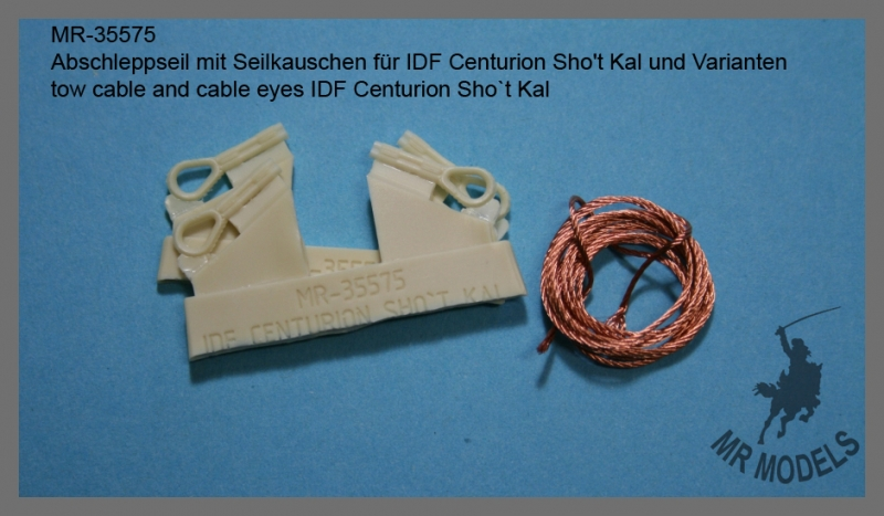 MR-35575  Abschleppseil mit Seilkauschen für IDF Centurion Shot Kal und Varianten  ( für alle Modelle )