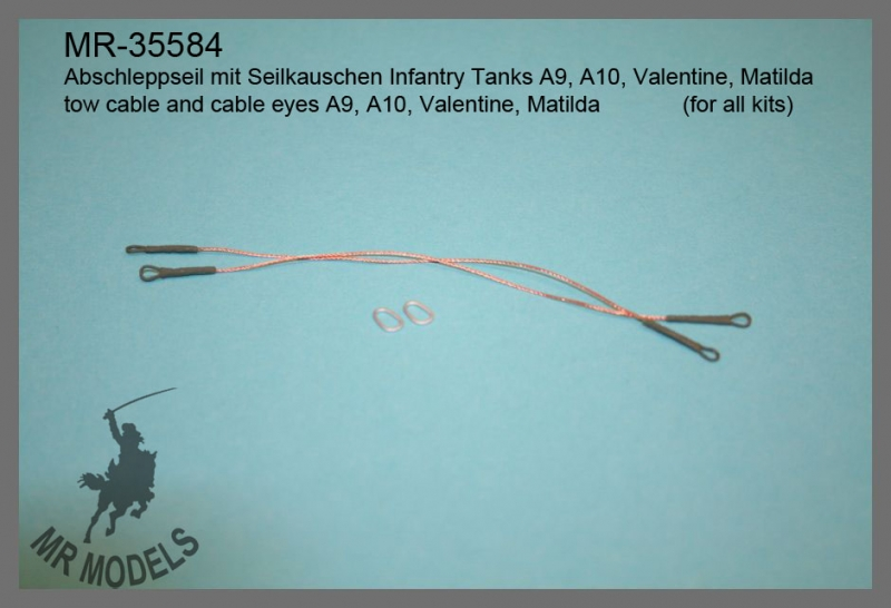 MR-35584  tow cable and cable eyes A9, A10, Valentine, Matilda             (for all kits)