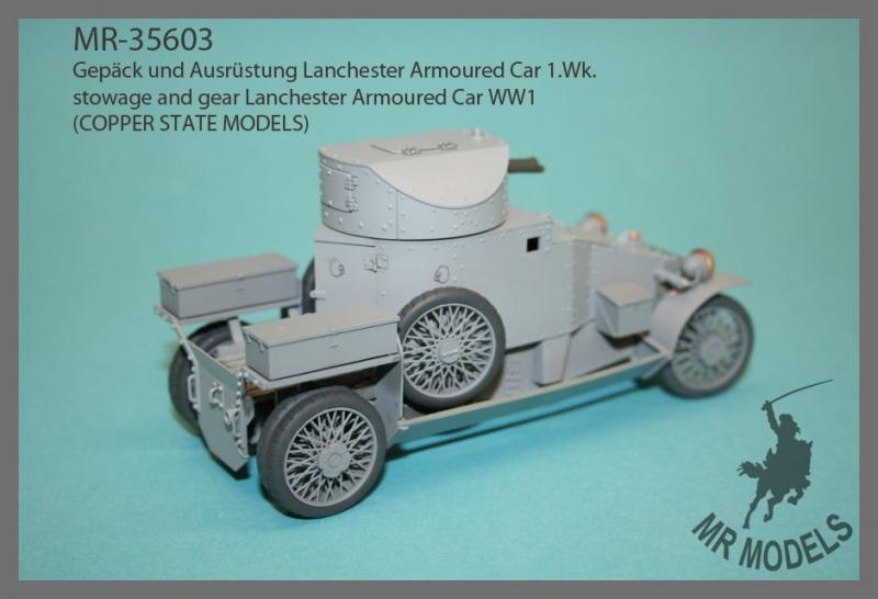 Neuheit  MR-35603   Gepäck und Ausrüstung Lanchester Armoured Car 1.Wk.     (COPPER STATE MODELS)