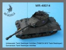 MR-48014  Umbausatz Tank Destroyer Achilles (TAMIYA M10 Tank Destroyer)
