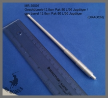 MR-35597   gun barrel 12.8cm Pak 80 L/66 Jagdtiger      (DRAGON)