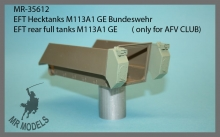 MR-35612   EFT rear full tanks M113A1 GE              ( only for AFV CLUB)
