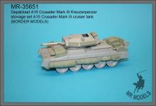 MR-35651  stowage set A15 Crusader Mk.III (Border Models)